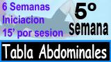 Quinta Semana tabla abdominales 6-3-6