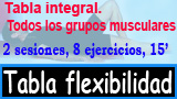 Tabla integral flexibilidad 2 sesiones