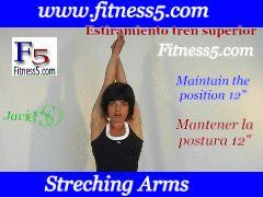 Flexibilidad de pecho, espalda y brazos, estiramiento hacia arriba de los brazos.
